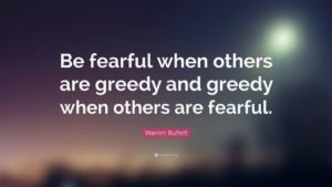 Be Greedy When Other Are Fearful, Be Fearful When Other Are Greedy