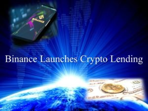 Binance Launches Crypto Lending Services