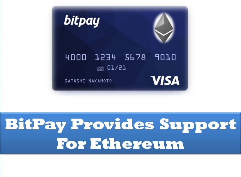 BitPay Provides Support for Ethereum