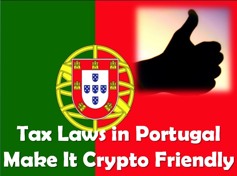 Tax Code in Portugal Makes it Friendly to Cryptocurrency Holders