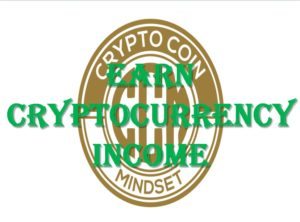 earn cryptocurrency income