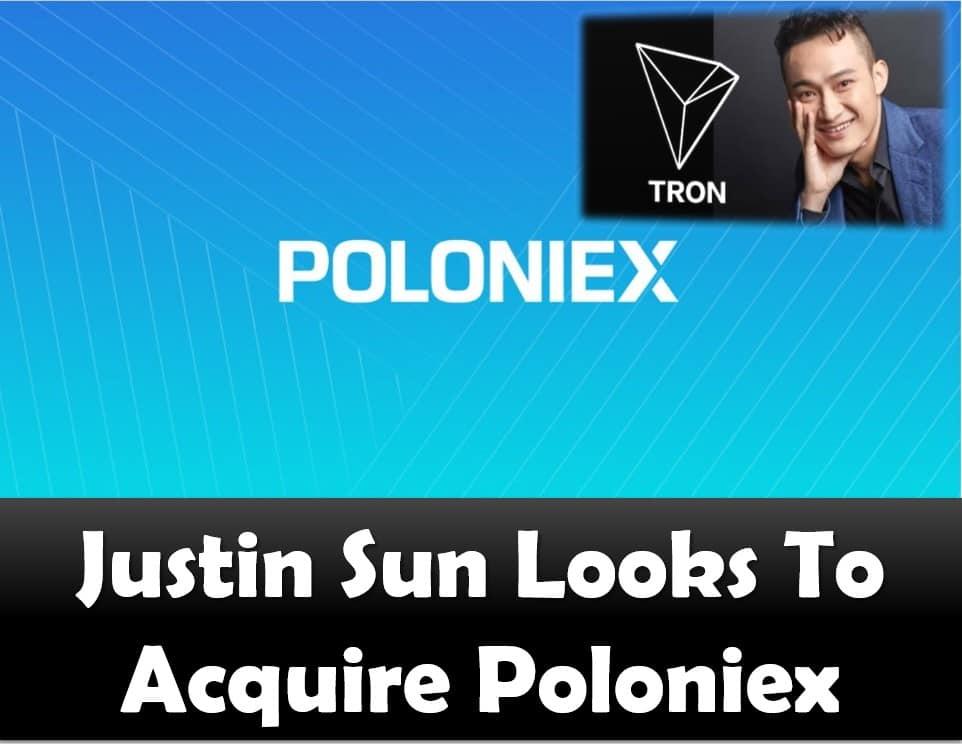 Justin Sun Looks To Acquire Poloniex