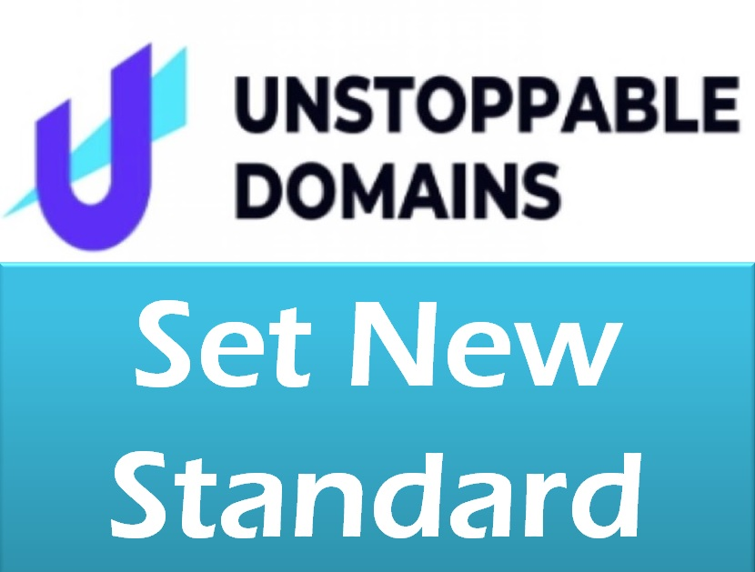 Unstoppable Domains Set New Standard