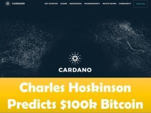 Charles Hoskinson Predicts $100k Bitcoiin