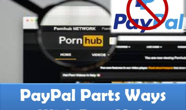 PayPal No Longer Supports PornHub