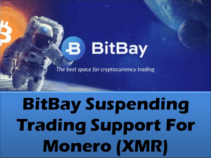 BitBay Suspending Trading Support For Monero