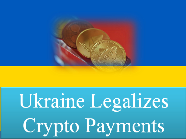 Ukraine legalizes crypto payments