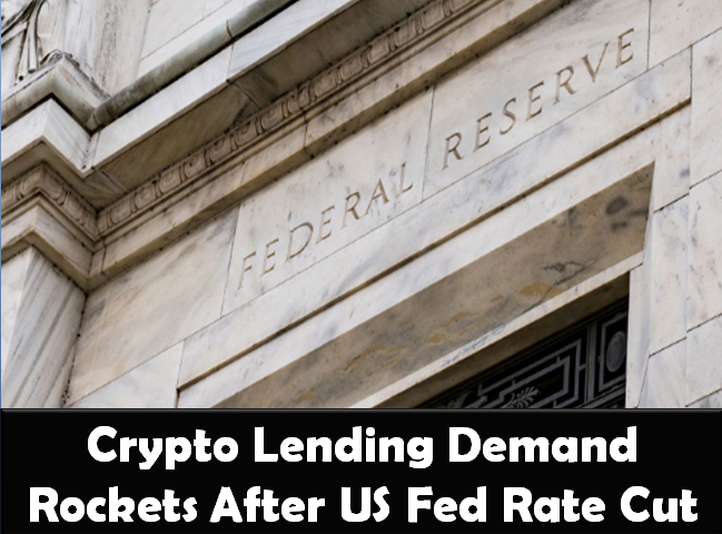 Cryptocurrency lending rockets after US Federal Reserve announces rate cut