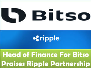 Head of Finance for Mexico's largest cryptocurrency exchange, Bitco praises Ripple Partnership