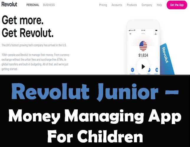 Revolut Junior- Money Managing App For Children