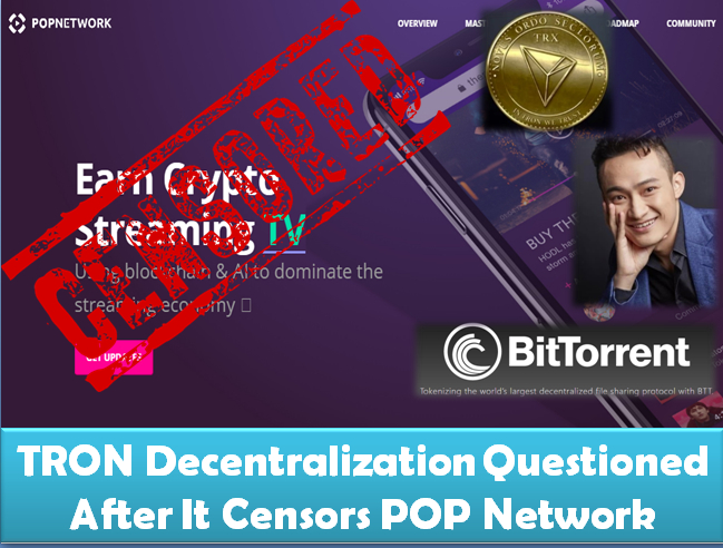 TRON Decentralization Questioned After It Censors POP Network