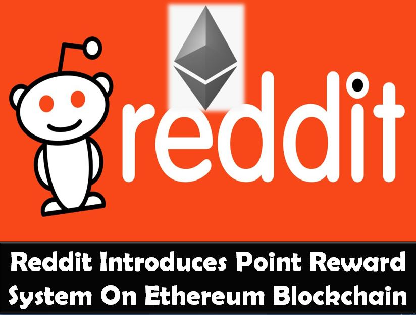 Reddit Introduces Point Reward System On Ethereum Blockchain