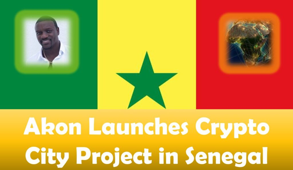 Akon Launches Crypto City Project in Senegal