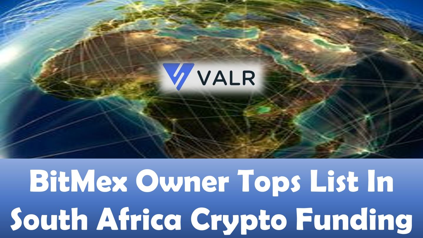 BitMex Owner Tops List In South Africa Crypto Funding