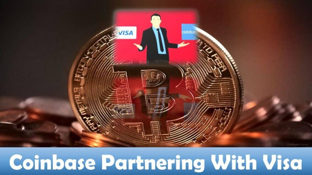 Coinbase Partnering With Visa
