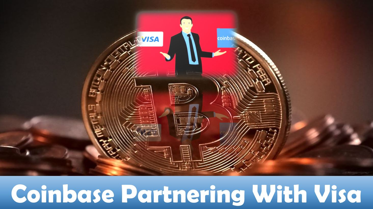 Coinbase Partnering With Visa