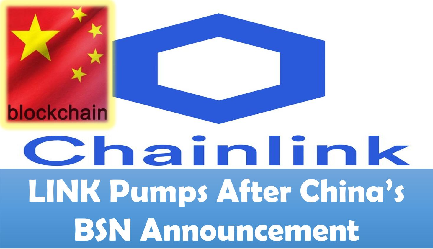LINK Pumps After China's BSN Announcement