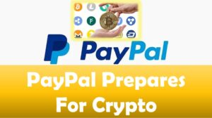 Paypal Prepares For Crypto