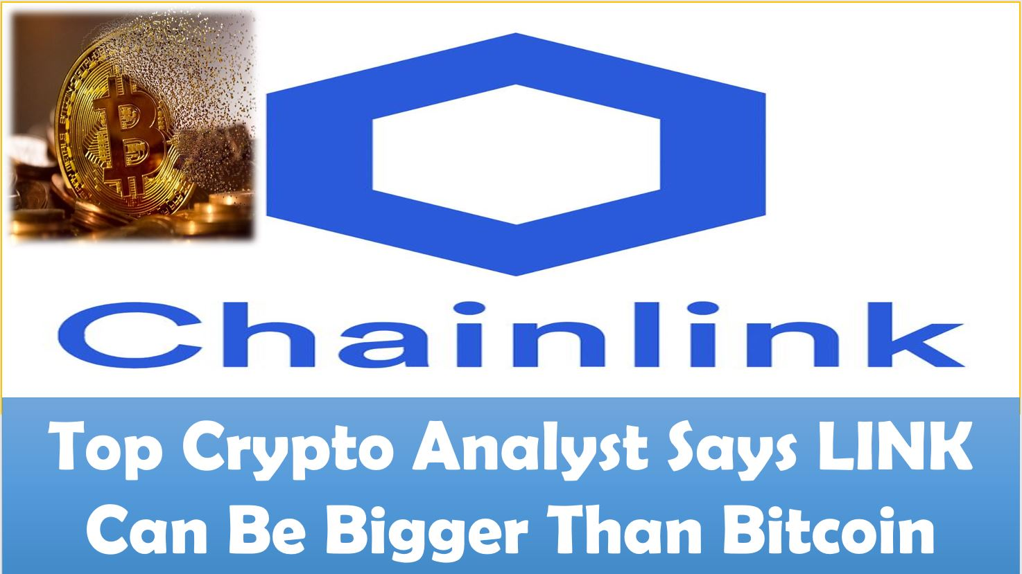 Top Crypto Analyst Says LINK Can Be Bigger Than Bitcoin
