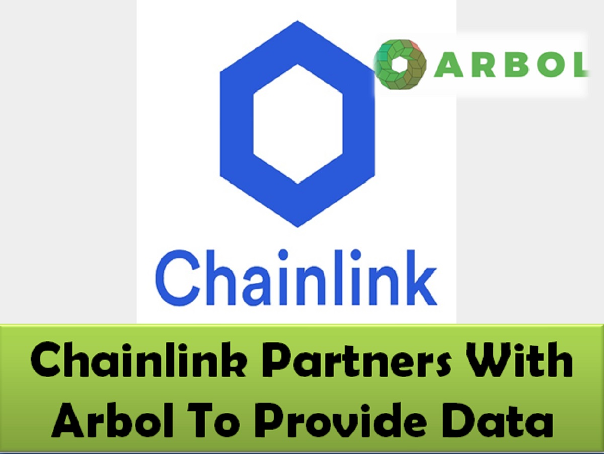 Chainlink Partners With Arbol To Provide Data