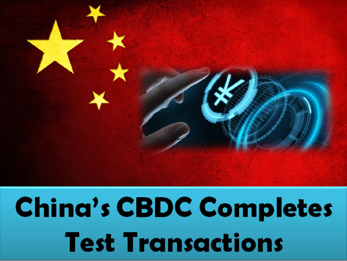 China's CBDC Completes Test Transactions