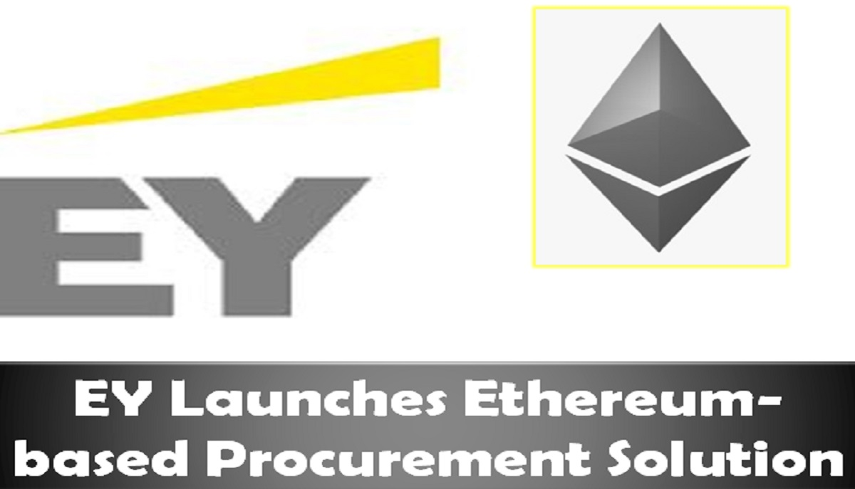 EY Launches Ethereum-based Procurement Solution