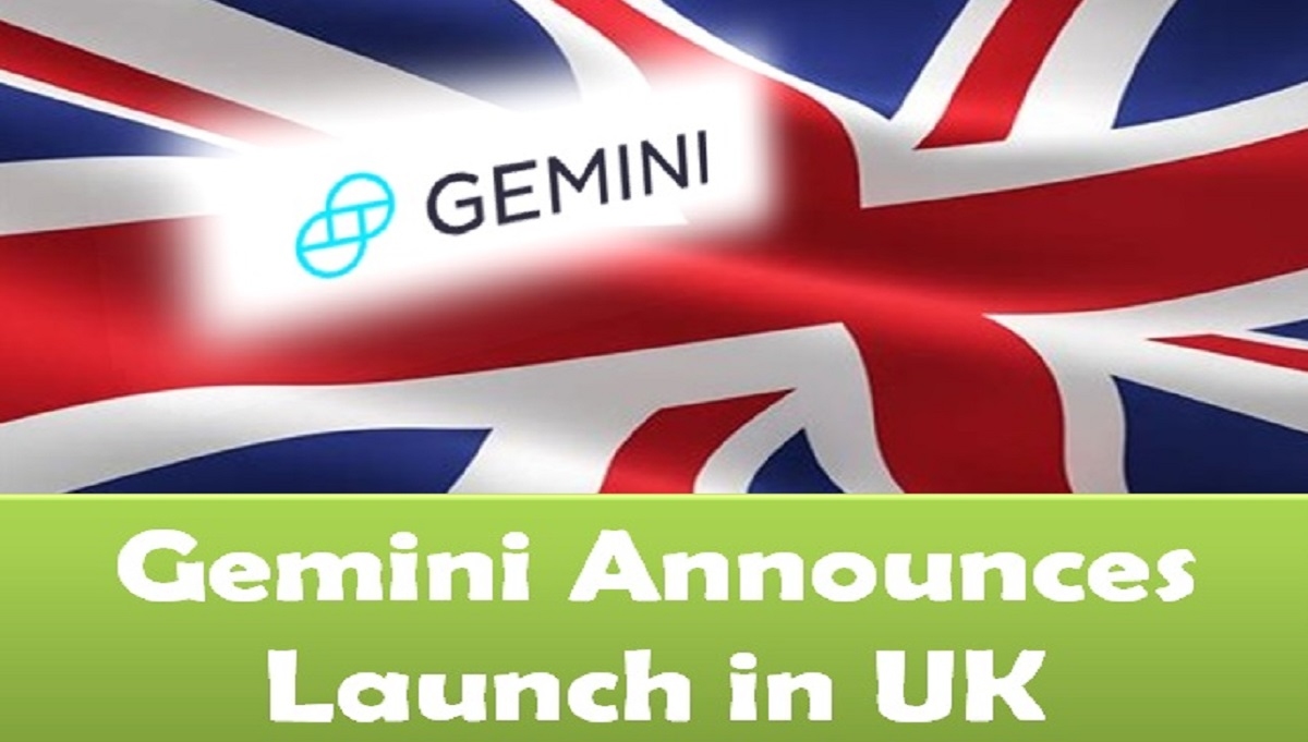 Gemini Announces Launch in UK