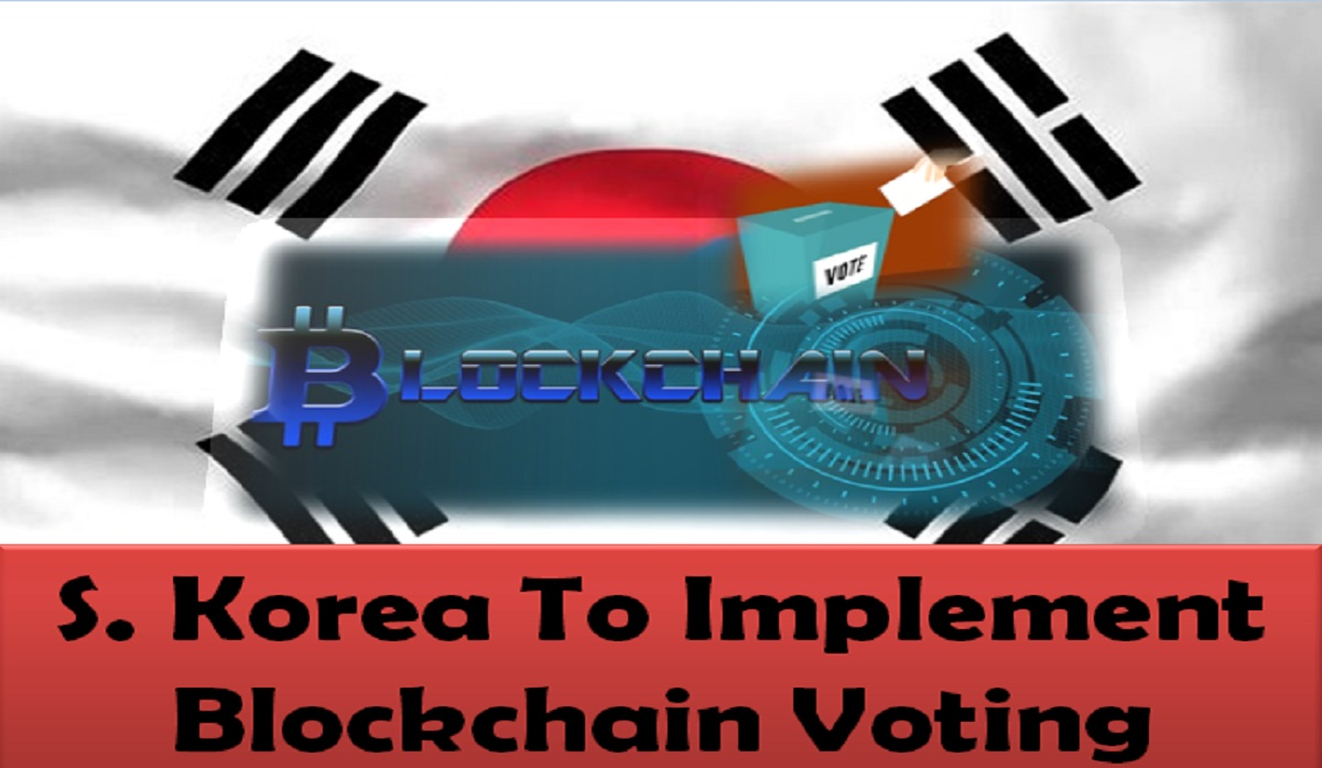 South Korea To Implement Blockchain Voting