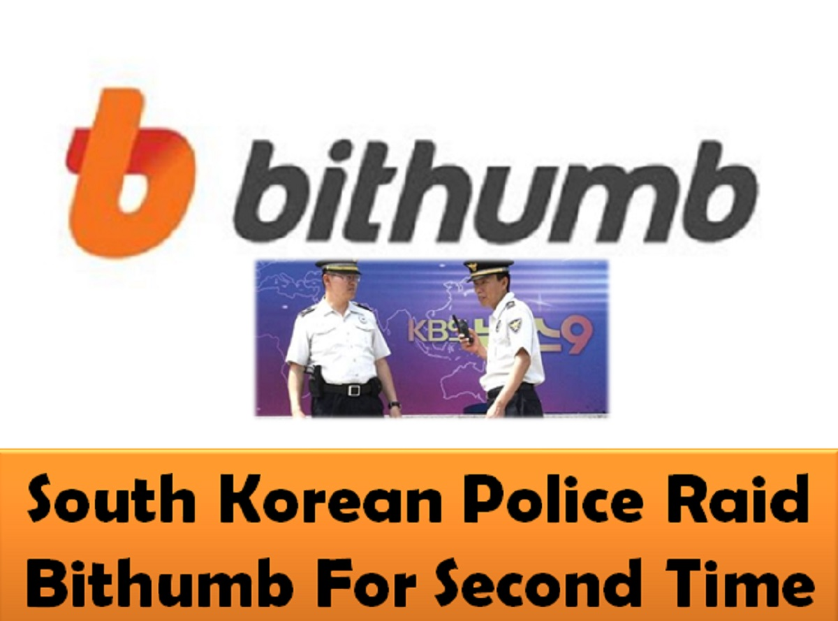 South Korean Police Raid Bithumb For Second Time