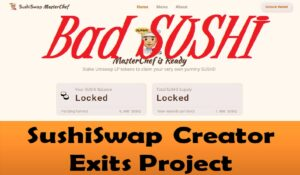 SushiSwap Creator Exits Project