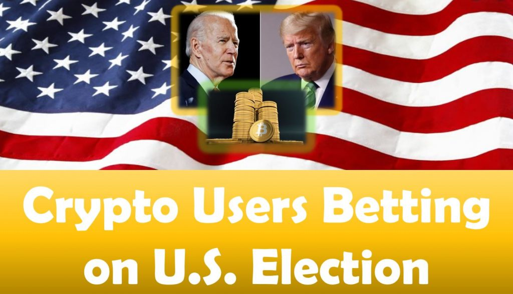 Crypto Users Betting on U.S. Election