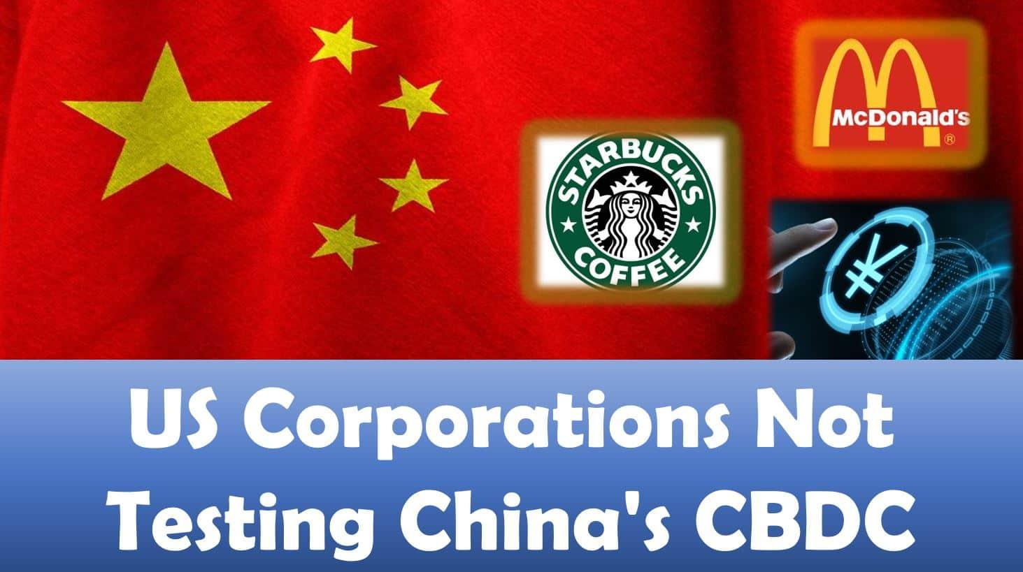 US Corporations Not Testing China's CBDC