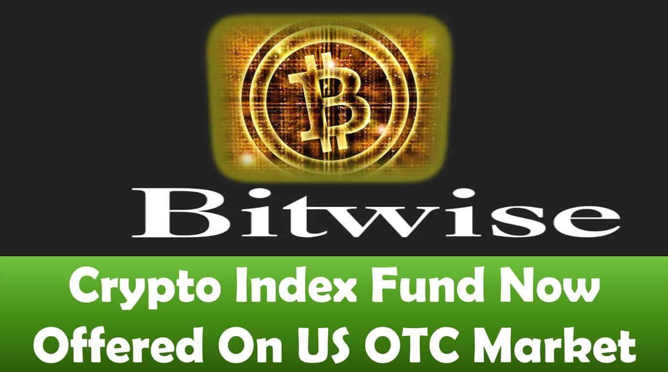 Crypto Index Fund Now Offered On US OTC Market