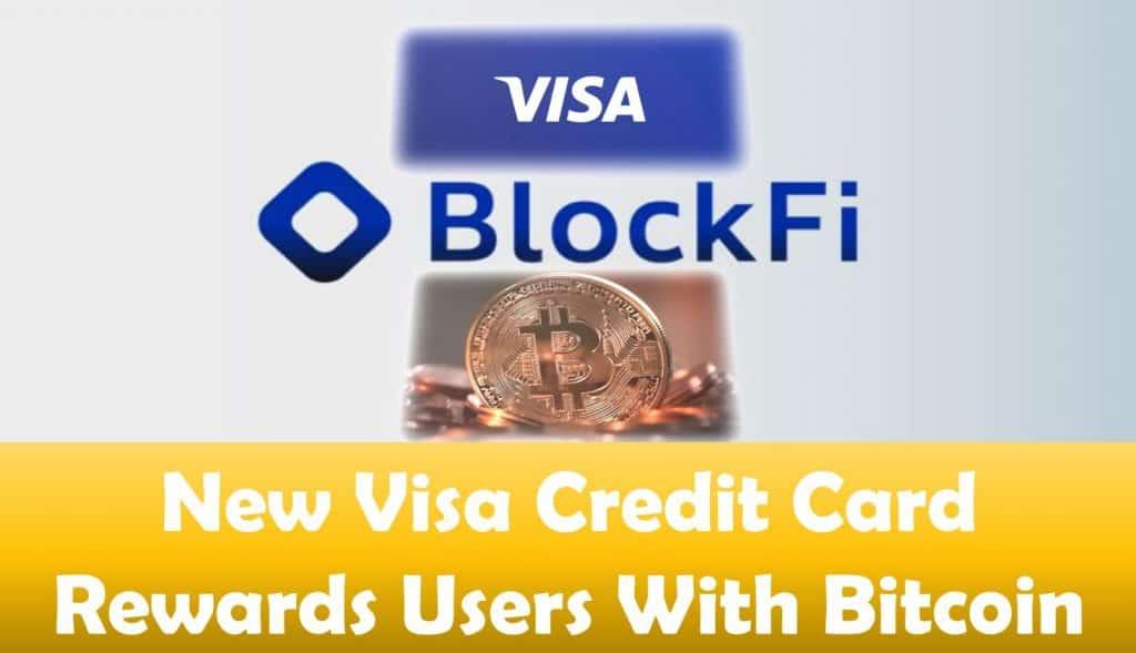 New Visa Credit Card Rewards Users With Bitcoin