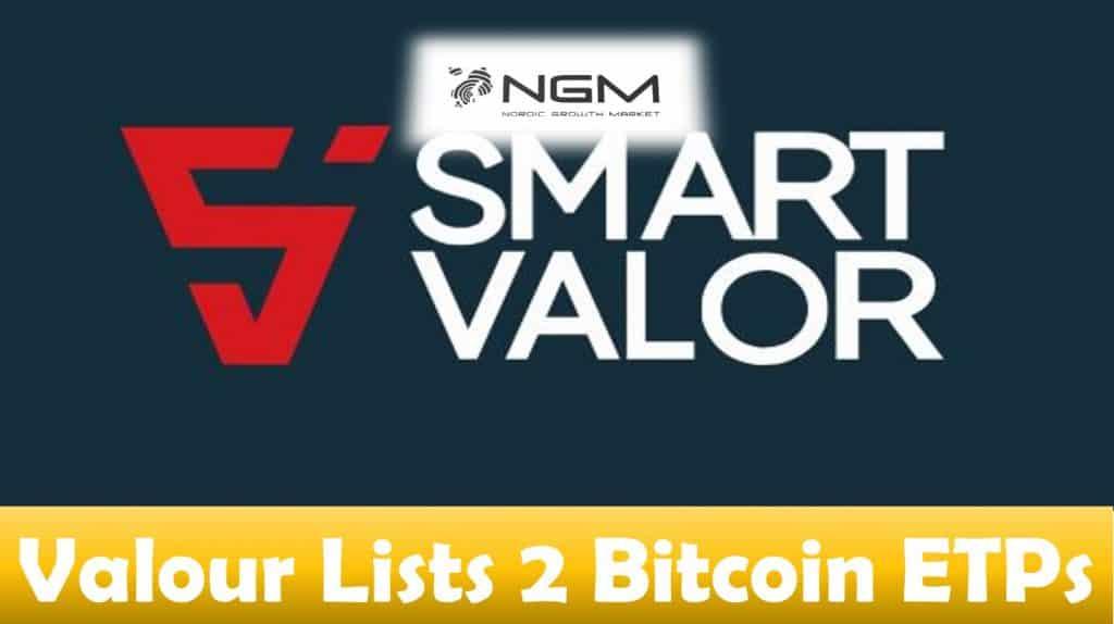 Valour Lists 2 Bitcoin ETPs