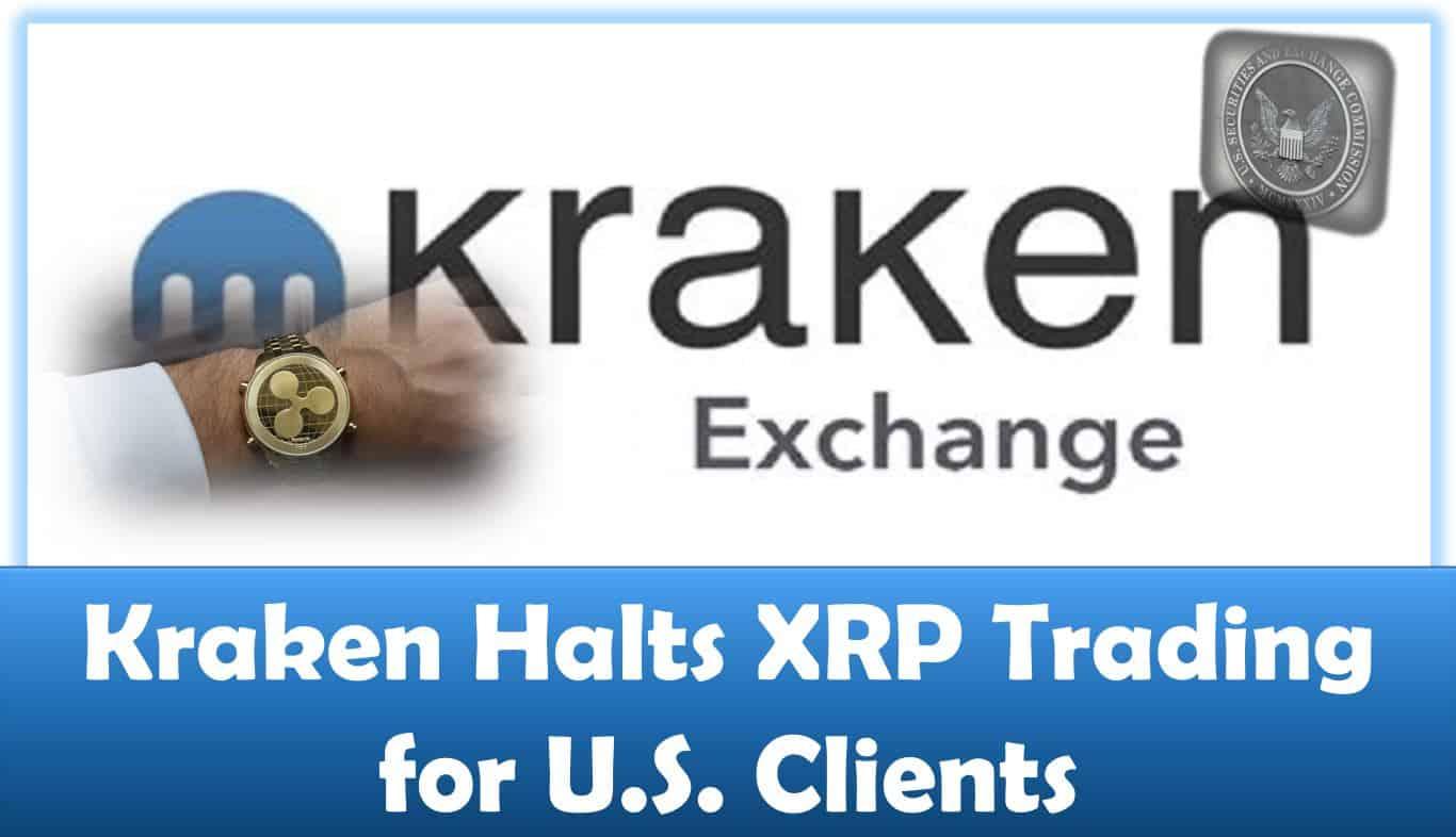 Kraken Halts XRP Trading for U.S. Clients