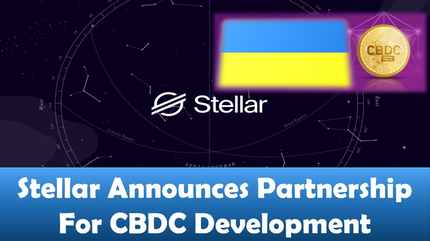 Stellar Announces Partnership For CBDC Development