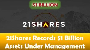 21Shares Records $1 Billion AUM