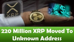 220 Million XRP Moved To Unknown Address