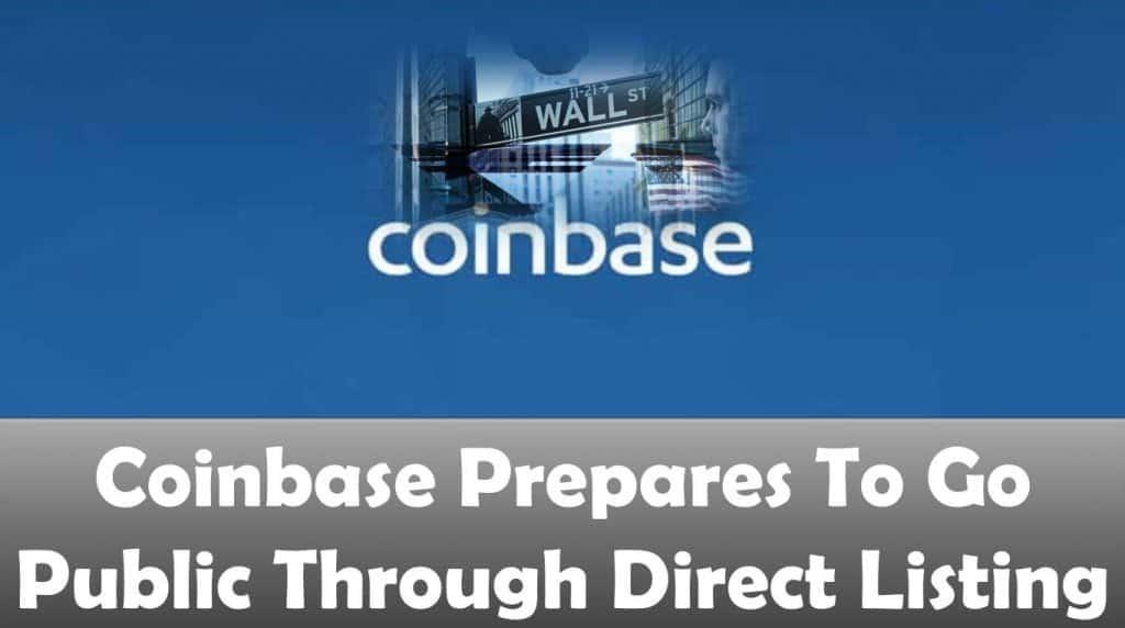 Coinbase Prepares To Go Public Through Direct Listing