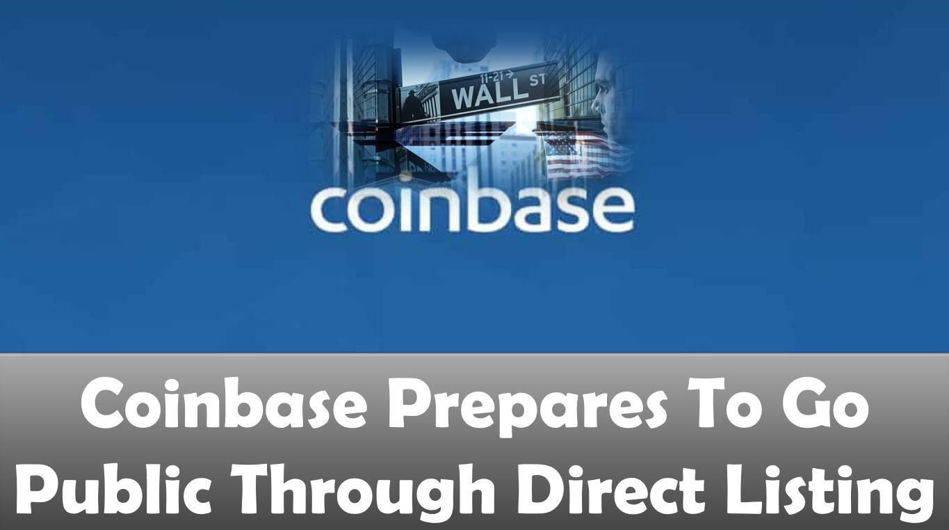 Coinbase Prepares To Go Public Through Direct Listing
