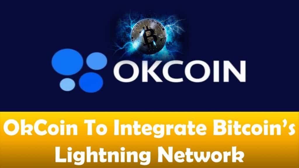 OKCoin To Integrate Bitcoin's Lightning Network