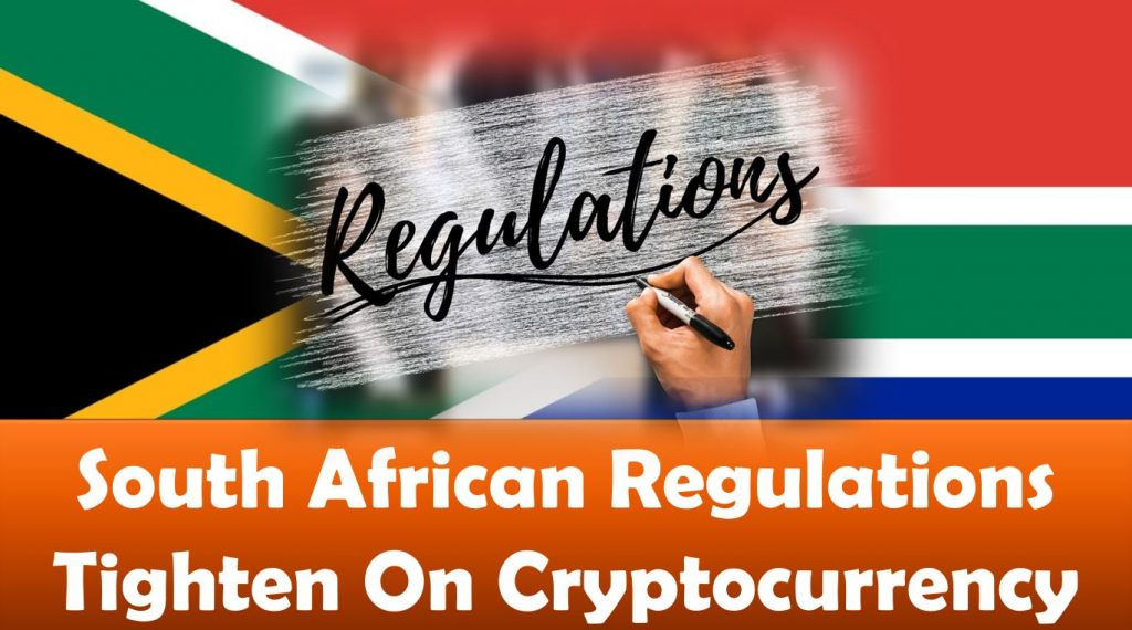 South African Regulations Tighten On Cryptocurrency