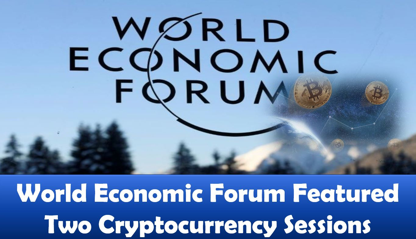 World Economic Forum Featured Two Cryptocurrency Sessions
