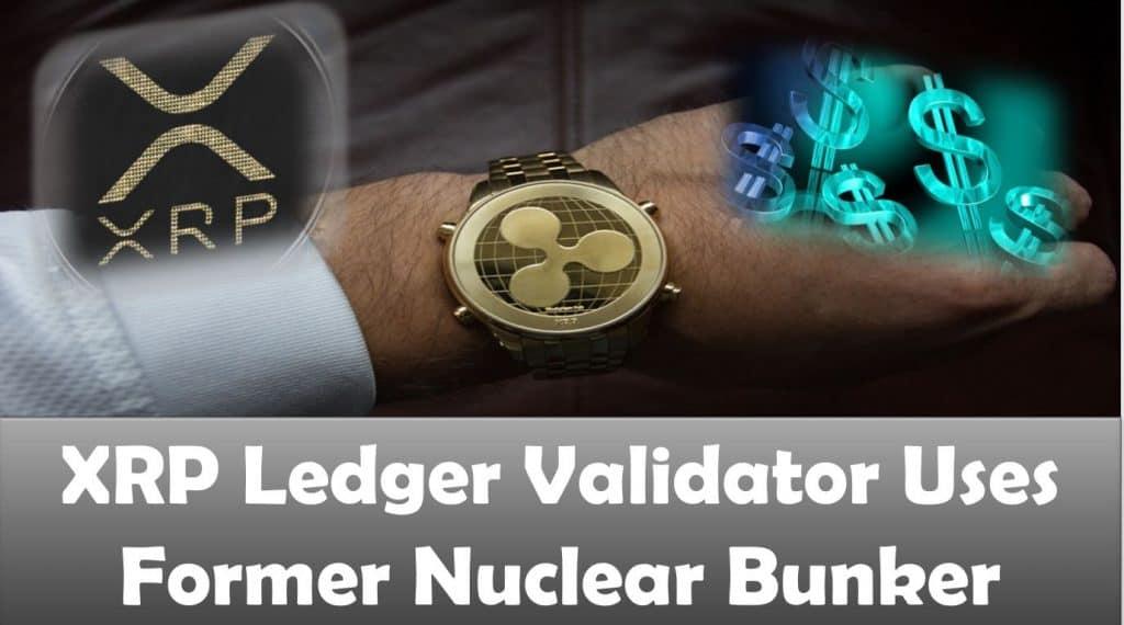 XRP Ledger Validator Uses Former Nuclear Bunker