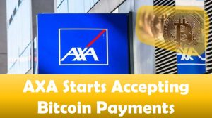 AXA Starts Accepting Bitcoin Payment