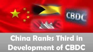 China Ranks Third in Development of CBDC