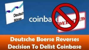 Deutsche Boerse Reverses Decision To Delist Coinbase