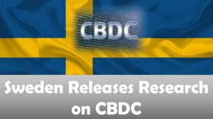 Sweden Releases Research on CBDC