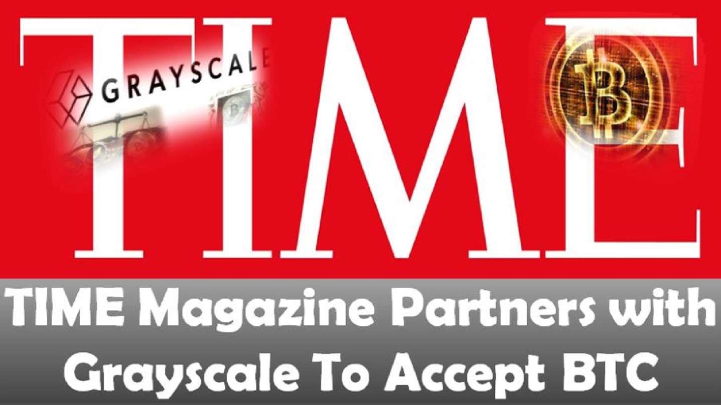 TIME Magazine Partners With Grayscale To Accept BTC